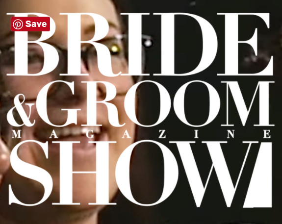 Bride & Groom Show